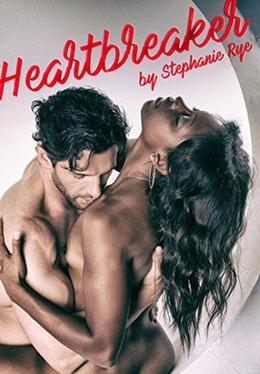 "BWWM Erotica: ""Heartbreaker"" by Stephanie Rye"