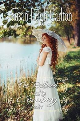 The Redhead and the Cowboy: Book 2: A Carrington's of Texas Romance by Susan Leigh Carlton