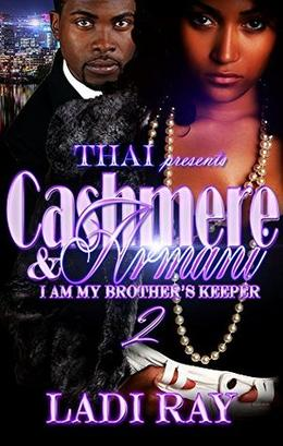 Cashmere & Armani 2: If I Was Your Bestfriend by Ladi Ray