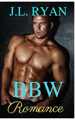 BBW Romance by J.L. Ryan