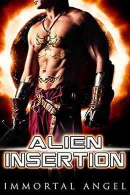 Alien Insertion by Immortal Angel