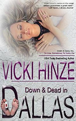Down and Dead in Dallas by Vicki Hinze