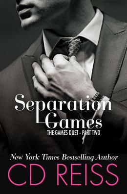 Separation Games by C.D. Reiss