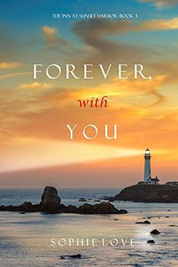 Forever, With You by Sophie Love