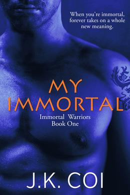 My Immortal by J.K. Coi