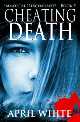 Cheating Death by April White