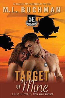 Target of Mine by M.L. Buchman