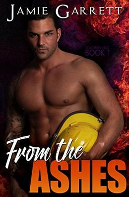 From the Ashes by Jamie Garrett
