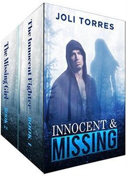 Innocent & Missing: ROMANTIC SUSPENSE BOX SET by Joli Torres