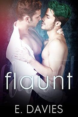 Flaunt by E. Davies