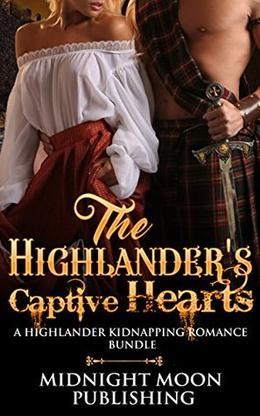 The Highlander's Captive Hearts: A Scottish Pregnancy Romance Bundle by Kaley McCormick