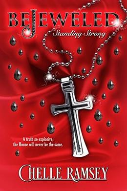 BeJeweled: Standing Strong by Chelle Ramsey