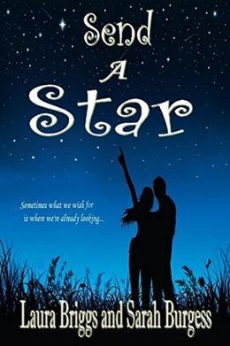 Send a Star by Laura Briggs, Sarah Burgess