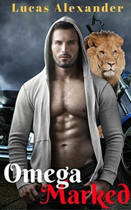 Omega Marked: Bad Boy Straight to Gay M/M Romance by Lucas Alexander