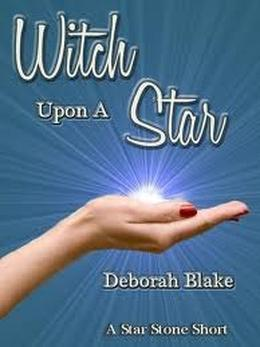 Witch Upon a Star by Deborah Blake