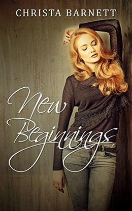 New Beginnings by Christa Barnett