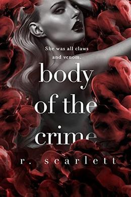 Body of The Crime by R. Scarlett, Regina Wamba