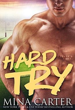 Hard Try by Mina Carter