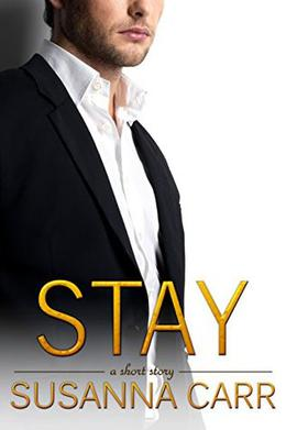 Stay by Susanna Carr
