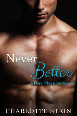 Never Better by Charlotte Stein