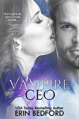 Vampire CEO: The Complete Series by Erin Bedford, TakeCover Designs