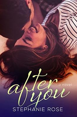 After You by Stephanie Rose