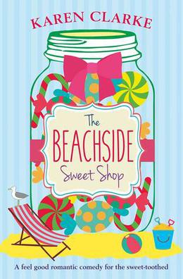 The Beachside Sweet Shop by Karen Clarke