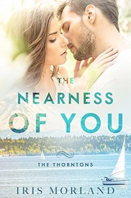 The Nearness of You by Iris Morland