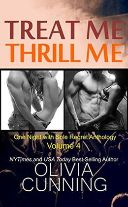 Treat Me, Thrill Me by Olivia Cunning