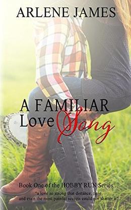 A Familiar Love Song by Arlene James