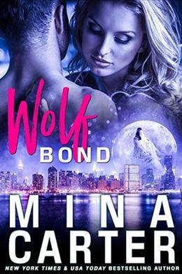 Wolf-Bond by Mina Carter