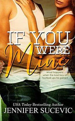 If You Were Mine by Jennifer Sucevic