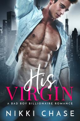 His Virgin by Nikki Chase