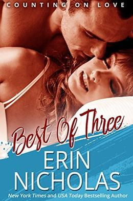 Best of Three: Counting On Love, book three by Erin Nicholas