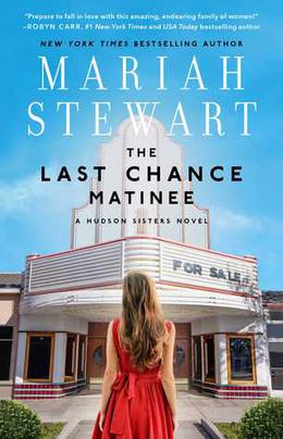 The Last Chance Matinee by Mariah Stewart