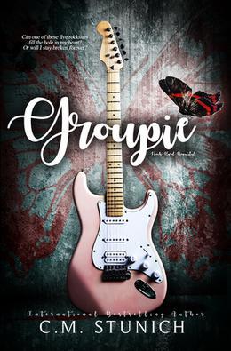 Groupie by C.M. Stunich