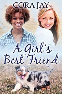 A Girl's Best Friend by Cora Jay