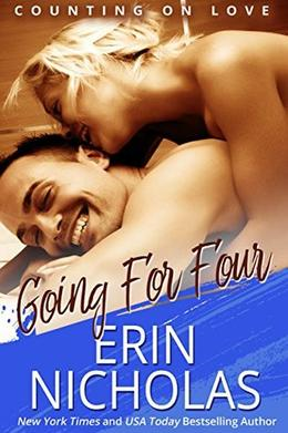Going For Four: Counting On Love, book four by Erin Nicholas