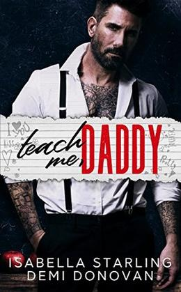 Teach Me Daddy by Isabella Starling, Demi Donovan