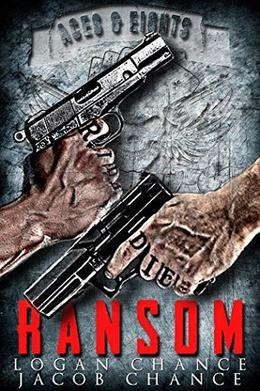 Ransom: Aces and Eights Motorcycle Club Book 1 by Logan Chance, Jacob Chance