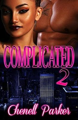 Complicated 2 by Chenell Parker