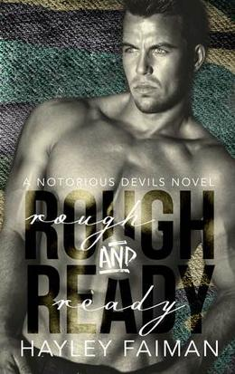 Rough & Ready by Hayley Faiman
