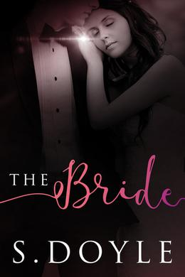 The Bride by S. Doyle