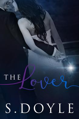 The Lover by S. Doyle