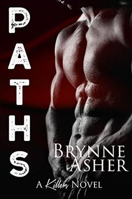 Paths: A Killers Novel, Book 2 by Brynne Asher