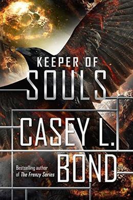 Keeper of Souls by Casey L. Bond