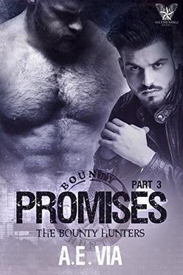 Promises Part 3 by A.E. Via