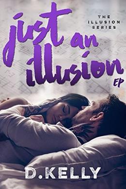Just an Illusion - EP: EP by D. Kelly, Regina Wamba