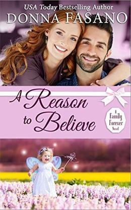 A Reason to Believe by Donna Fasano