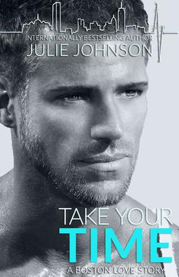 Take Your Time by Julie Johnson